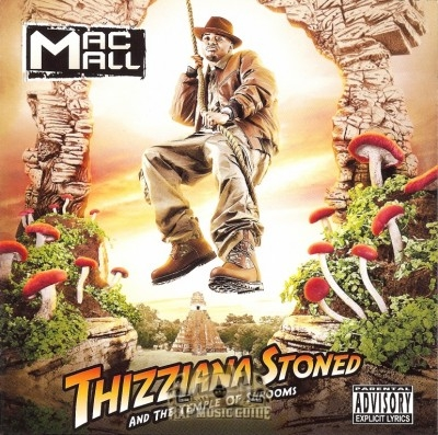 Mac Mall - Thizziana Stoned And The Temple Of Shrooms