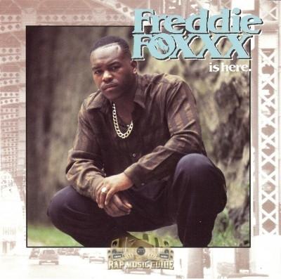 Freddie Foxxx - Freddie Foxxx Is Here