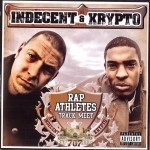 Indecent & Krypto - Rap Athletes Track Meet
