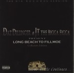 Daz Dillinger & JT The Bigga Figga - Long Beach 2 Fillmoe (Collectors Edition)