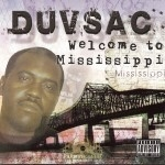 Duv Sac - Welcome To Mississippi