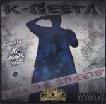 K-Geeta - I Am The Streets