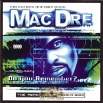 Mac Dre - Do You Remember; The Remix Album