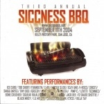 Siccness BBQ - Third Annual