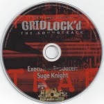 Gridlock'd - Soundtrack