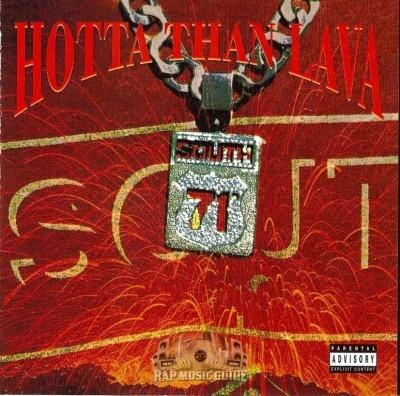 71 South - Hotta Than Lava