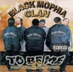 Black Mophia Clan - To Be Me