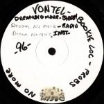 Vontel - Dream No More