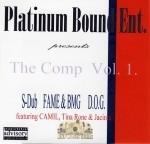 Platinum Bound Ent. Presents - The Comp Vol. 1