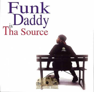 Funk Daddy - Funk Daddy Is Tha Source