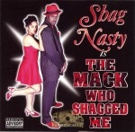 Shag Nasty - The Mack Who Shagged Me