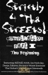 Strictly 4 Tha Streets - Compilation Part 1: Tha Beginning