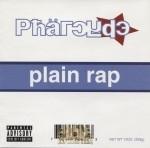 Pharcyde - Plain Rap