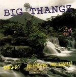 King-Ko Featuring Tha Reeper - Big Thangz