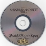San Quinn & T-Nutty - A Warrior And A King