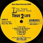 L The Black Robin Hood - True 2 Life