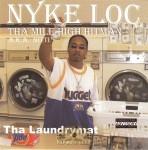 Nyke Loc - Tha Laundrymat