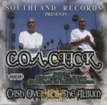 C.O.A. Click - Cash Over Ass The Album