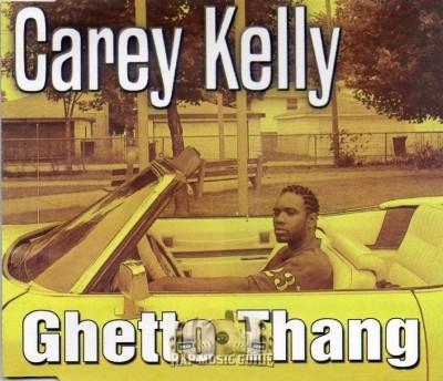 Carey Kelly - Ghetto Thang