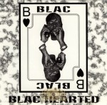 Blac - Blac Hearted
