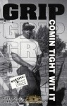 Grip - Comin Tight Wit It