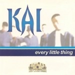 Kai - Every Little Thing