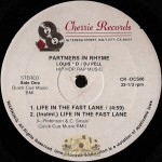 Partners In Rhyme - Life In The Fast Lane