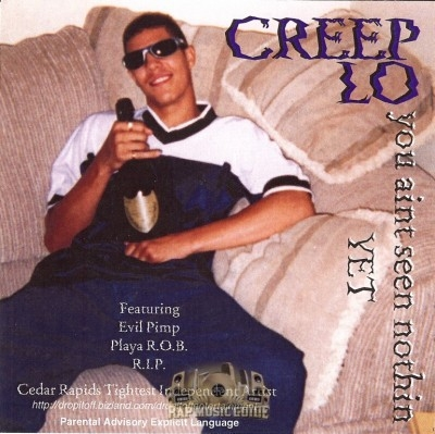 Creep Lo - You Ain't Seem Nothin Yet