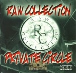 Raw Collection - Private Circle
