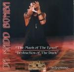 Da Madd Bomba - Mark Of The Beast