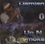 Damien - Up N Smoke