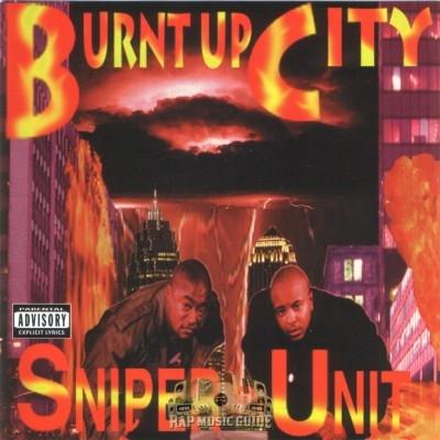 Sniper Unit - Burnt Up City