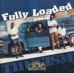 Fully Loaded - Thugism