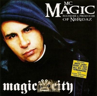 MC Magic - Magic City