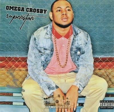 Omega Crosby - Superstar
