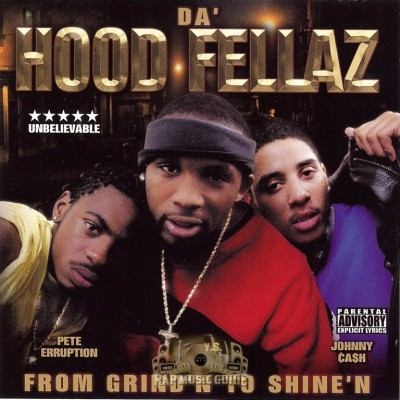 Da Hood Fellaz - From Grind'n To Shine'n