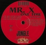 Mr. X - One Time (At My Door)