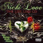 Nicki Love - The Life Line CD