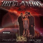 Thugz Nation - Fresh Off Tha Mothership