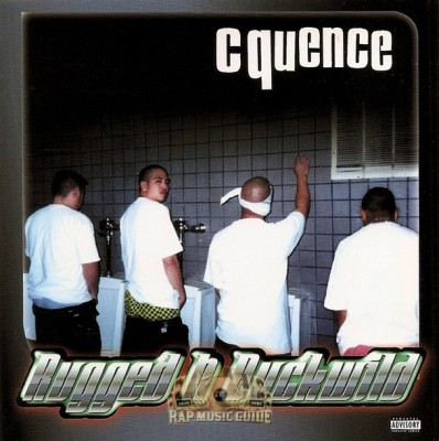 Cquence - Rugged N Buckwild