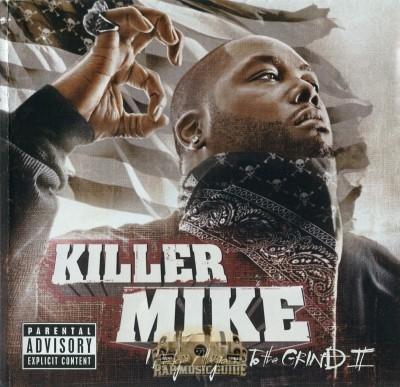 Killer Mike - I Pledge Allegiance To The Grind II