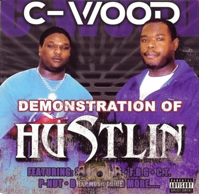 C-Wood - Demonstration Of Hustlin