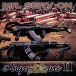 Mr. Serv-On - Angry Tears II