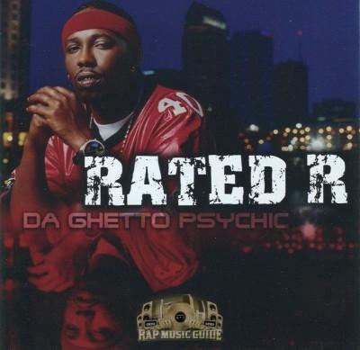 Rated R - Da Ghetto Psychic