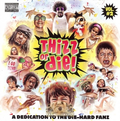 Thizz Or Die! - Vol. 2