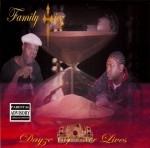 Family Tiez - Dayze Of Our Lives