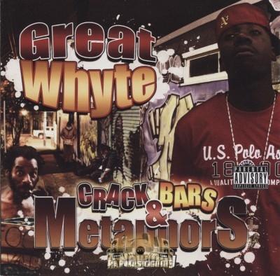 Great Whyte - Crack Bars & Metaphors