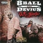 8Ball & Devius - The Vet & The Rookie