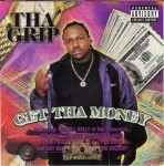 Tha Grip - Get Tha Money