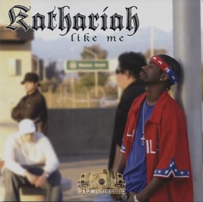 Kathariah - Like Me